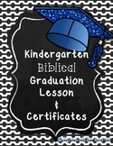 Kindergarten Biblical Graduation Lesson and Certificates (free)