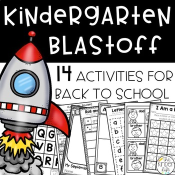 Kindergarten Blastoff: Printables & Activities to Start off the School Year