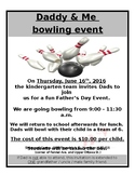 Kindergarten Bowling with Dad - Father's Day Trip
