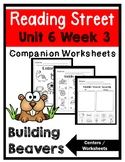 Kindergarten. Building Beaver. Unit 6 Week 3 Reading Street