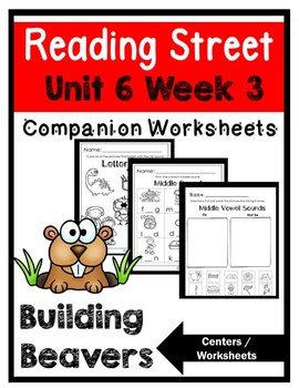 Kindergarten. Building Beaver. Unit 6 Week 3 Reading Street
