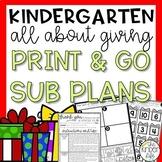 Kindergarten Sub Plans December Giving Kindness C.C. Aligned + Editable Sub Info