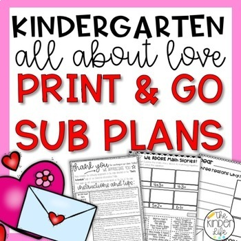 "Kindergarten C.C. Aligned February ""Love"" Print & Go Sub Plans+Editable Sub Info"