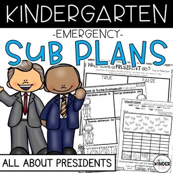 """Kindergarten C.C. Aligned February """"Presidents"""" Print&Go Sub Plans+Editable Info"""
