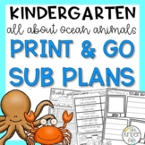 Kindergarten Sub Plans June Sea Animals Print & Go + Editable Info Binder