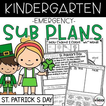 Kindergarten Sub Plans March Luck C.C. Aligned Print & Go + Editable Sub Info