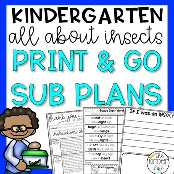 """Kindergarten C.C. Aligned May """"Insects"""" Print & Go Sub Plans + Editable Sub Info"""