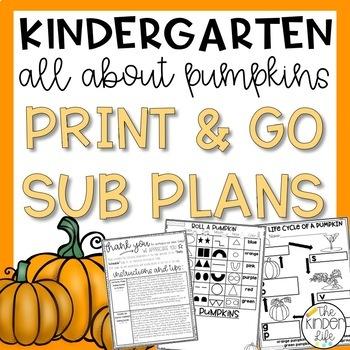 "Kindergarten C.C. Aligned Nov ""Pumpkins"" Print & Go Sub Plans+Editable Sub Info"