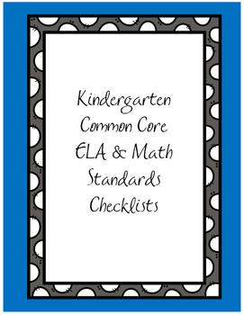 Kindergarten Common Core ELA & Math Standards Checklist