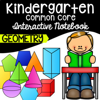 Kindergarten CCSS Common Core Math Interactive Notebook - Geometry