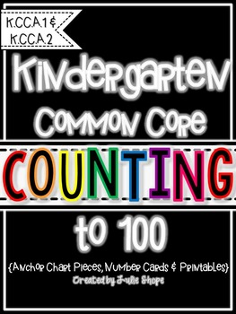 Kindergarten CCSS Counting to 100 {Printables for K.CC.A.1 & K.CC.A.2}