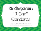Kindergarten CCSS ELA I Can Standards Posters