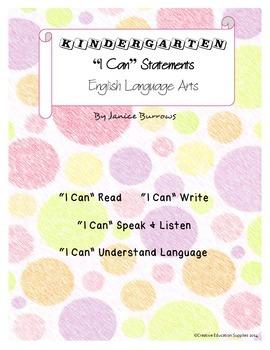 "Kindergarten Common Core English Language Arts ""I Can"" Statements"
