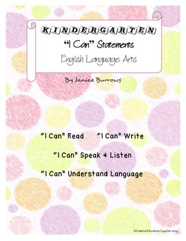 "Kindergarten Common Core English Language Arts ""I Can"" Statements"
