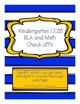 "Kindergarten CCSS ELA and Math Standards ""Check Offs""/Pacing Guide"