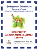 Kindergarten CCSS Emergency Sub Plans