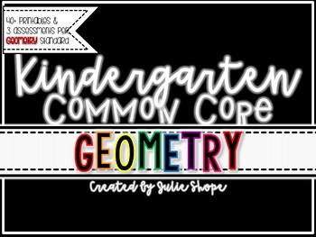 Kindergarten CCSS Geometry {Printables & Assessments for Geometry Domain}