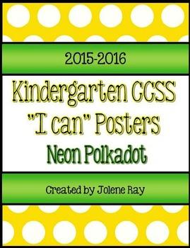 "Kindergarten CCSS ""I Can"" Poster Bundle: Neon Polkadot"