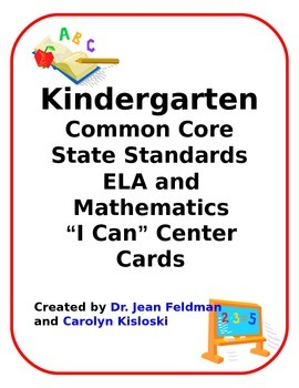 Kindergarten CCSS I Can Statements for ELA and Math