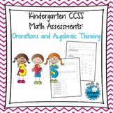 Kindergarten CCSS Math Assessments: Operations and Algebraic Thinking
