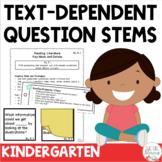 Text Dependent Question Stems Kindergarten