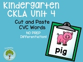 Kindergarten CKLA Skills Unit 4 CVC Cut and Paste Packet