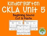 Kindergarten CKLA Skills Unit 5 Beginning Sound Cut and Paste Packet