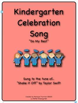 "Kindergarten Celebration Song  (tune of ""Shake it Off!"")"