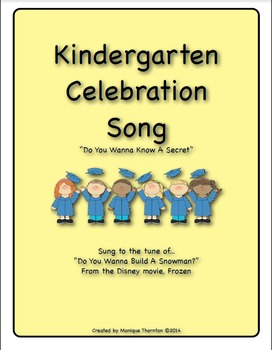 Kindergarten Celebration Song (Do You Wanna Build A Snowman? Frozen)