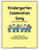 Kindergarten Celebration Song (Do You Wanna Build A Snowma