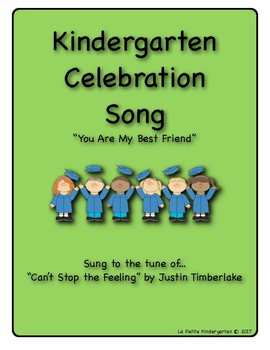 """Kindergarten Celebration Song  (tune of """"Can't Stop the Feeling"""")"""