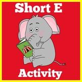 Short E Game Worksheet Activity