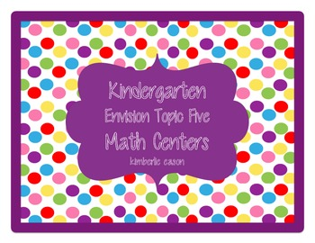 Kindergarten Centers: Envision Math Topic 5