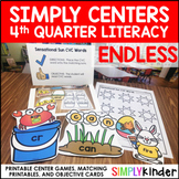 Kindergarten Centers - Fourth Quarter Simply Centers Bundle - Literacy Centers