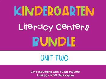 Kindergarten Centers - Pearson MyView Literacy - ALL OF UNIT 2  (6 weeks)