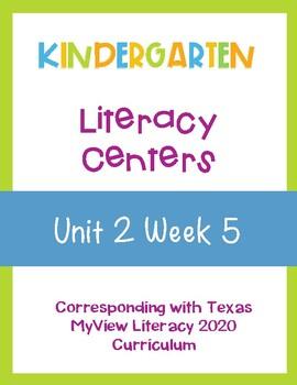 Kindergarten Centers - Pearson MyView Literacy - Unit 2 Week 5
