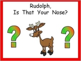 Kindergarten Christmas Shared Reading PowerPoint Rudolph's Nose