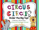 Kindergarten Circus Theme~ Literacy Activities CCSS