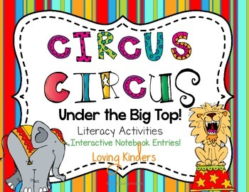 Kindergarten Circus Theme~ Literacy Activities CCSS