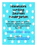 Kindergarten Class or Homework Writing Journals/Common Cor