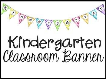 Kindergarten Classroom Banner