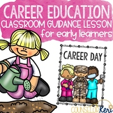 Career Awareness Classroom Guidance Lesson for Career Education Counseling