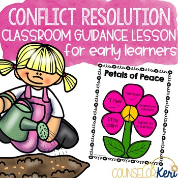Classroom Guidance Counseling Lesson: Conflict Resolution