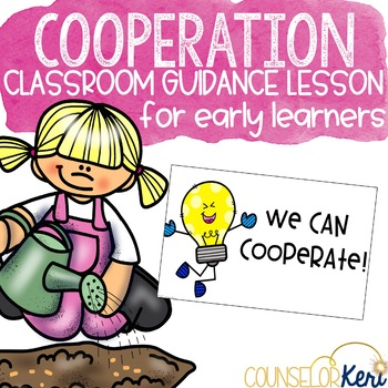 Cooperation Classroom Guidance Lesson to Practice Teamwork