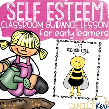 Self Esteem Activity Classroom Guidance Early Elementary School Counseling