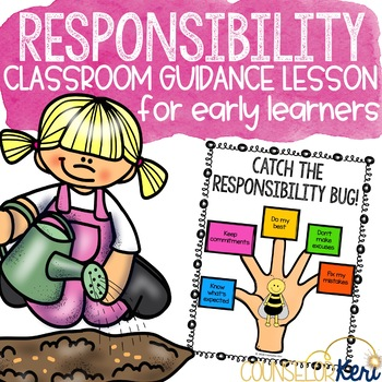 Classroom Guidance Counseling Lesson: Responsibility