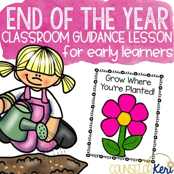 Classroom Guidance Counseling Lesson: Transitions/End of the Year