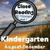 Kindergarten Close Reading - August - December