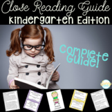 Kindergarten Close Reading Guide