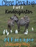 Kindergarten Close Reading Part 2 - January to May